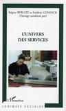 Régine Bercot - L'univers des services.