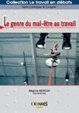 Régine Bercot - Le genre du mal-être au travail.
