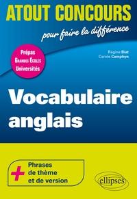 Régine Biat et Carole Camphyn - Vocabulaire anglais.