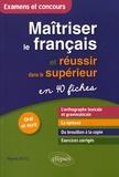 Régine Biggi - Maîtriser le français et réussir dans le supérieur.