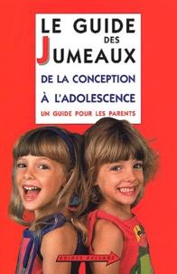 Régine Billot - Le guide des jumeaux - De la conception à l'adolescence.