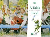 Régine Bobée et Guillaume Trannoy - A table/Food.