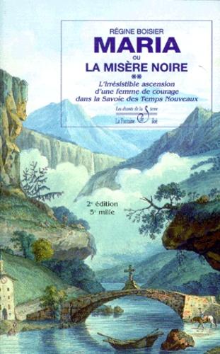 Régine Boisier - La belle du Lac-Bénit, la ballade d'une dame des temps jadis en Savoie.
