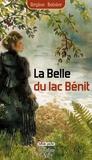 Régine Boisier - La Belle du lac Bénit - Une épopée en Savoie au temps de Charlemagne.