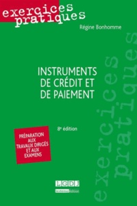 Régine Bonhomme - Instruments de crédit et de paiement.