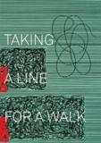 Régine Bonnefoit et Martina Dobbe - Taking a line for a walk.