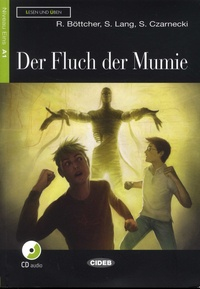 Regine Böttcher et Susanne Lang - Der Fluch der Mumie. 1 CD audio