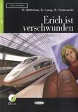 Regine Böttcher et Susanne Lang - Erich ist verschwunden. 1 CD audio