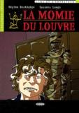 Régine Boutégège et Susanna Longo - La Momie du Louvre. 1 CD audio