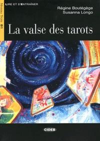 Régine Boutégège et Susanna Longo - La valse des tarots. 1 CD audio