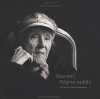 Régine David et Anne-Sophie Mauffré - Souvent, Régine oublie. 1 CD audio