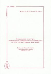 Régine de Plinval de Guillebon - Bibliographie analytique des expositions industrielles et commerciales en France depuis l'origine jusqu'à 1867.