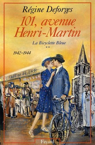 101, avenue Henri-Martin. La Bicyclette Bleue (1942-1944)