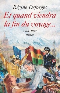 Régine Deforges - Et quand viendra la fin du voyage... - La Bicyclette bleue (1964-1967).