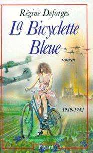Régine Deforges - La bicyclette bleue Tome 1 : .