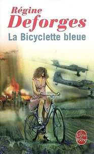 Régine Deforges - La bicyclette bleue Tome 1 : .