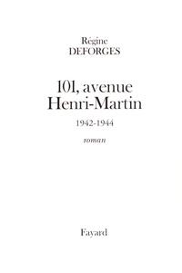 Régine Deforges - La bicyclette bleue Tome 2 : 101, avenue Henri-Martin.