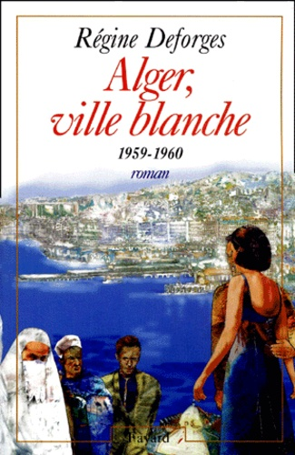 La bicyclette bleue Tome 8 Alger, ville blanche. 1959-1960