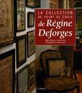 Régine Deforges et Isabelle Faidy - La collection de point de croix de Régine Deforges.