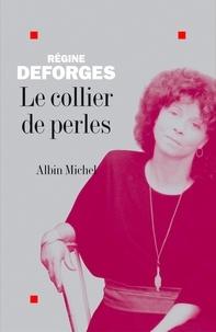 Régine Deforges - Le Collier de perles.