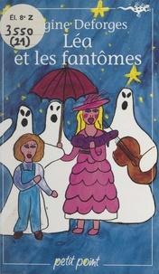 Régine Deforges et Nicole Vimard - Léa et les fantômes.