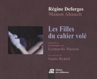 Régine Deforges et Manon Abauzit - Les Filles du cahier volé.