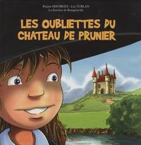 Régine Deforges et Luc Turlan - Les oubliettes du château de Prunier.