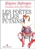 Régine Deforges - Les poètes et les putains.