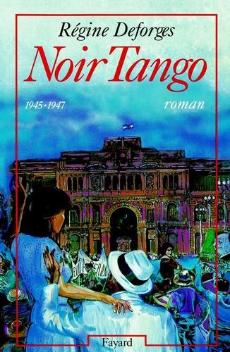 Noir Tango. (1945-1947)