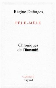 Régine Deforges - Pêle-Mêle - Chroniques de l'Humanité.