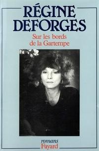 Régine Deforges - Sur les bords de la Gartempe.