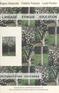 Régine Delamotte-Legrand et Louis Porcher - .