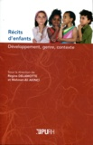 Régine Delamotte et Mehmet-Ali Akinci - Récits d'enfants - Développement, genre, contexte.