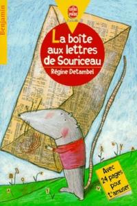 Régine Detambel - La boîte aux lettres de Souriceau.