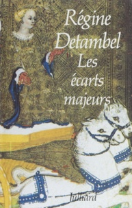 Régine Detambel - Les écarts majeurs.