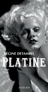 Régine Detambel - Platine.