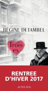 Régine Detambel - Trois ex.