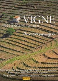 Régine Detambel et Gil Jouanard - Vigne en Languedoc-Roussillon - Parcours paysagers.