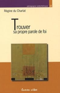 Règine du Charlat - Trouver sa propre parole de foi.