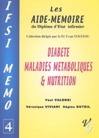 Régine Duteil et Paul Valensi - Diabète, maladies métaboliques & nutrition.