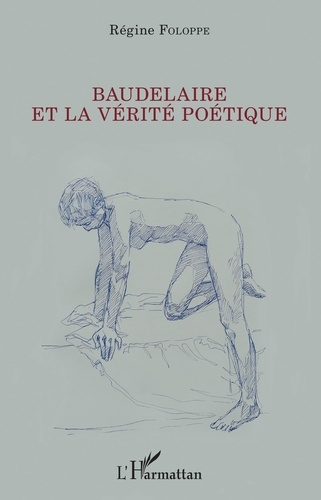 Baudelaire et la vérité poétique
