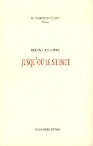 Jusqu'où le silence