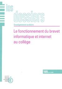 Régine Gentil et Jean-François Lévy - Le fonctionnement du brevet informatique et internet au collège.