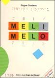 Régine Gondeau - Meli Melo.