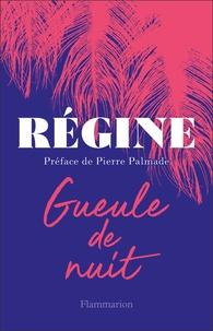 Régine - Gueule de nuit.