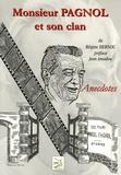 Régine Hernou - Monsieur Pagnol et son clan - Anecdotes.