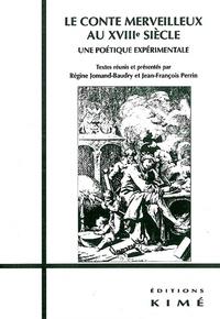 Deedr.fr Le conte merveilleux au XVIIIe siècle. Une poétique expérimentale Image
