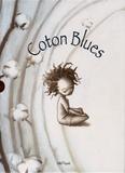 Régine Joséphine - Coton Blues. 1 CD audio