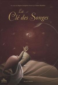 Régine Joséphine et Selma Mandine - La Clé des Songes.