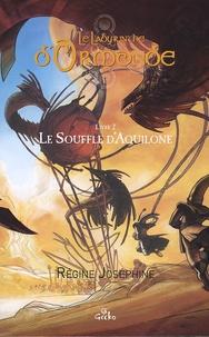 Régine Joséphine - Sacha Yolka Tome 2 : Le souffle d'Aquilone.